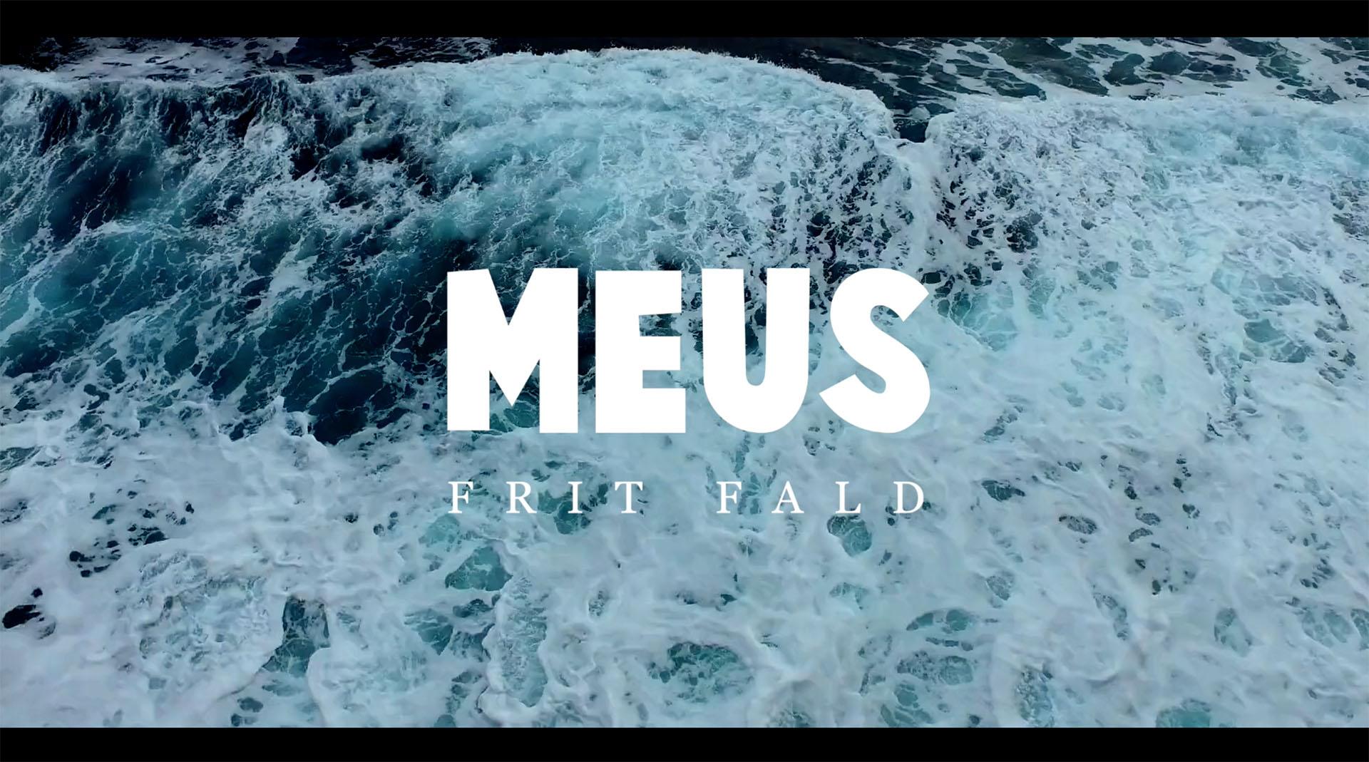 Musikvideo: MEUS – Frit Fald