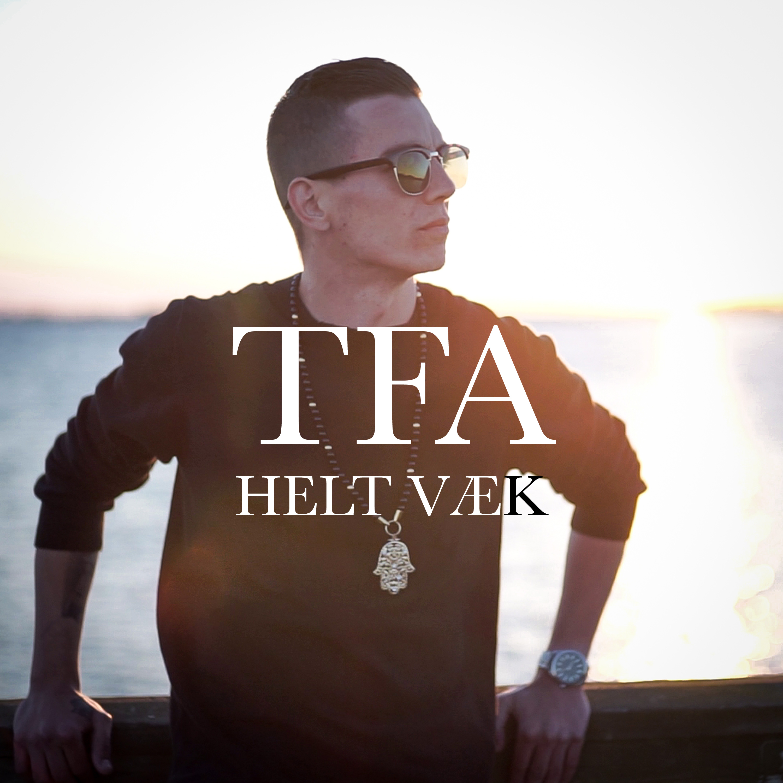 Musikvideo: TFA – Helt Væk